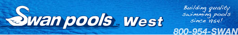 Swan Pools West - Building quality swimming pools since 1954!